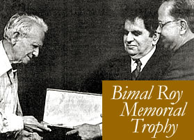 Bimal Roy Memorial Trophy